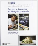 Servizi e tecniche di enogastronomia. Cucina. Per gli Ist. professionali alberghieri. Con espansione online vol.2