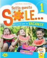 Sotto questo sole... Attività per le vacanze-Fascicolo delle regole. Per la Scuola elementare. Con Libro: Storie capovolte vol.1