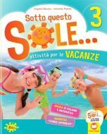 Sotto questo sole... Attività per le vacanze-Fascicolo delle regole. Per la Scuola elementare vol.3
