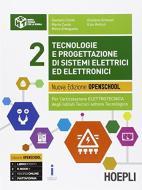 Tecnologie e progettazione di sistemi elettrici ed elettronici. Per gli Ist. tecnici industriali. Con e-book. Con espansione online vol.2