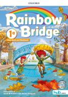 Rainbow bridge. Workbook e Cb. Con Hub kids. Per la Scuola elementare. Con ebook. Con espansione online vol.1