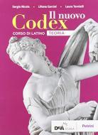 Il nuovo Codex. Teoria. Per le Scuole superiori. Con e-book. Con espansione online