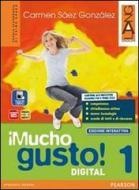 Mucho gusto digital. Ediz. interattiva. Per la Scuola media. Con e-book. Con espansione online vol.1