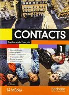 Contacts. Méthode de français. Con Cahier. Per le Scuole superiori. Con ebook. Con espansione online. Con CD-Audio vol.1