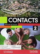 Contacts. Méthode de français. Con Cahier. Per le Scuole superiori. Con ebook. Con espansione online. Con CD-Audio vol.2