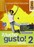 Mucho gusto digital. Ediz. interattiva. Per la Scuola media. Con e-book. Con espansione online vol.2