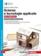 Scienze e tecnologie applicate. Per Costruzioni, ambiente e territorio. Per le Scuole superiori. Con espansione online