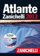 Atlante Zanichelli 2013. Con DVD-ROM: Enciclopedia geografica