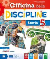 Officina delle discipline. Classe 5ª. Versione unica. Per la Scuola elementare. Con e-book. Con espansione online