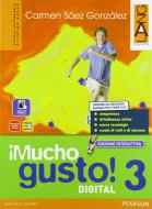 Mucho gusto digital. Ediz. interattiva. Per la Scuola media. Con e-book. Con espansione online vol.3