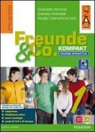 Freunde und co. Kompakt. Con e-book. Con espansione online. Per la Scuola media vol.1