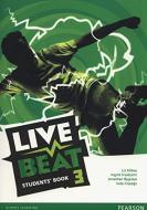 Live beat. Level 3. Per le Scuole superiori. Con espansione online vol.3