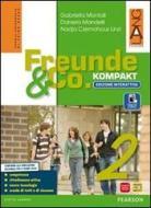 Freunde und co. Kompakt. Con e-book. Con espansione online. Per la Scuola media vol.2