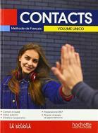 Contacts. Méthode de français. Volume unico. Con Cahier. Per le Scuole superiori. Con ebook. Con espansione online. Con CD-Audio