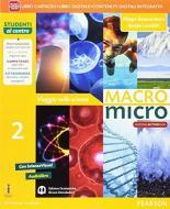 Macromicro. Viaggio nelle scienze. Per la Scuola media. Con e-book. Con espansione online vol.2