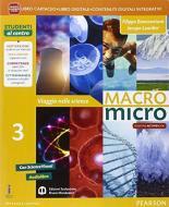 Macromicro. Viaggio nelle scienze. Per la Scuola media. Con e-book. Con espansione online vol.3