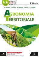 Agronomia territoriale. Per gli Ist. professionali. Con e-book. Con espansione online