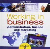 Working in business. LibroLIM. Per le Scuole superiori. Con e-book. Con espansione online
