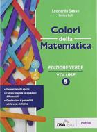 Colori della matematica. Ediz. verde. Per le Scuole superiori. Con e-book. Con espansione online vol.5
