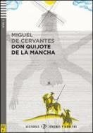 El Ingenioso hidalgo don Quixote de la Mancha. Con CD Audio