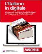Lo Zingarelli 2013. Vocabolario della lingua italiana. L'italiano in digitale. Licenza online di 12 mesi dall'attivazione