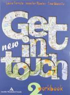 New get in touch. Student's book 2. Con workbook 2. Con CD Audio 2. Con CD-ROM 2. Per le Scuole superiori