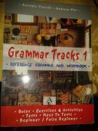 Grammar tracks. Beginner-False beginner. Per le Scuole superiori vol.1