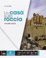 La casa sulla roccia. Vol. unico. Quaderno delle competenze. Per la Scuola media. Con e-book. Con espansione online