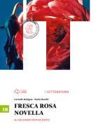 Fresca rosa novella. Vol. 3B: Il secondo Novecento-La maturità in 50 domande. Per le Scuole superiori. Con e-book. Con espansione online