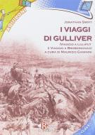 I viaggi di Gulliver. Con e-book. Con espansione online