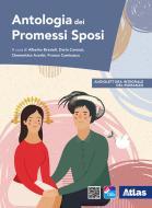 Antologia dei promessi sposi. Per le Scuole superiori. Con e-book. Con espansione online