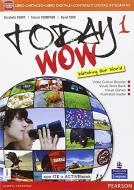 Today wow. Per la Scuola media. Con e-book. Con espansione online vol.1