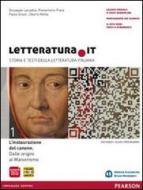 Letteratura.it. Con fascicolo. Ediz. gialla. Per le Scuole superiori. Con espansione online vol.1