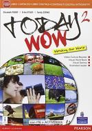 Today wow. Per la Scuola media. Con e-book. Con espansione online vol.2