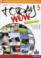 Today wow. Per la Scuola media. Con e-book. Con espansione online vol.3
