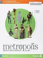 Metropolis. Per le Scuole superiori. Con e-book. Con espansione online vol.1