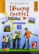 Buena suerte digital. Per le Scuole superiori. Con e-book. Con espansione online vol.2