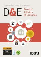 D&E. Percorsi di diritto ed economia. Ediz. Openschool. Per le Scuole superiori. Con ebook. Con espansione online