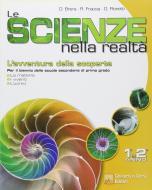 Le scienze nella realtà. Per la Scuola media vol.1