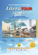 LiteraTour express. UK culture & society from the origins to the present. Per le Scuole superiori. Con ebook. Con espansione online. Con DVD-ROM
