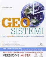 Geosistemi. Con Atlante geografico.Per le Scuole superiori. Con e-book. Con espansione online