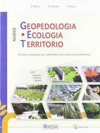 Nuovo Geopedologia, ecologia, territorio. Per gli Ist. tecnici e professionali. Con e-book. Con espansione online
