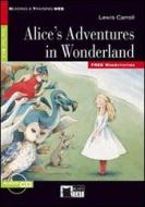 Alice's adventures in Wonderland. Con CD Audio