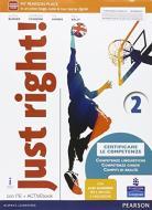 Just right! Con Easy learning. Ediz. activebook. Per la Scuola media. Con e-book. Con espansione online vol.2