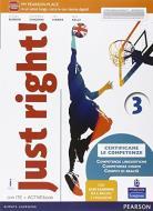 Just right! Con Easy learning. Ediz. activebook. Per la Scuola media. Con e-book. Con espansione online vol.3