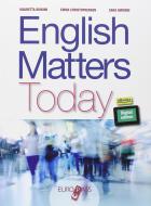 English matters today. Per le Scuole superiori. Con e-book. Con espansione online