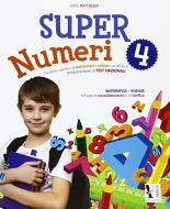Super numeri. Per la Scuola elementare