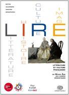 Lire. Littérature, histoire, cultures, images. Per le Scuole superiori. Con CD-ROM. Con espansione online vol.1