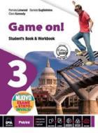 Game on! Student's book-Workbook. Per la Scuola media. VOL. 3. Con e-book. Con espansione online. Con DVD-ROM vol.3