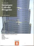 Struttura calcolo progetto. Vol. B: tecnica delle costruzioni. Con espansione online. Per gli Ist. tecnici per geometri